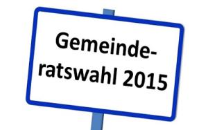"""Ortstafel mit Text """"Gemeinderatswahl 2015"""""""